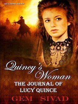 Quincy's Woman the journal of Lucy Quince- by Gem Sivad