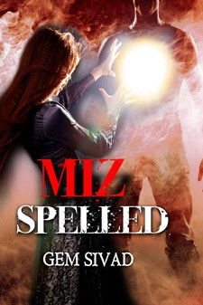 Miz Spelled- by Gem Sivad