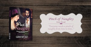 Pinch of Naughty - by Gem Sivad